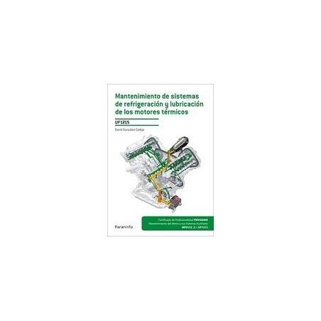 UF1215 MANTENIMIENTODE SISTEMAS DE REFRIGERACION Y LUBRICACION DE LOS MOTORES TÉRMICOS