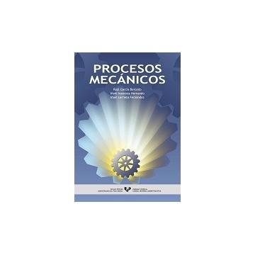 PROCESOS MECÁNICOS