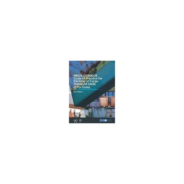 IC284E. IMO/ILO/UNECE CTU CODE, 2014 ED