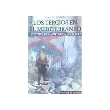 LOS TERCIOS EN EL MEDITERRANEO