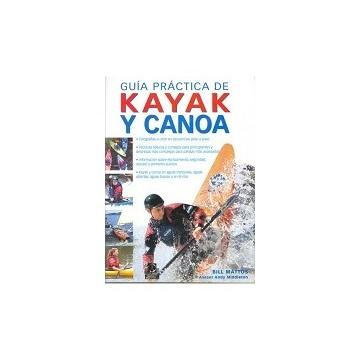 GUIA PRACTICA DE KAYAK Y CANOA