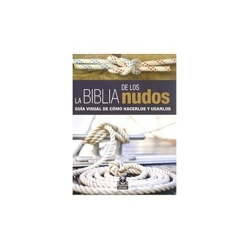 LA BIBLIA DE LOS NUDOS