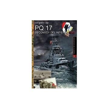 PQ17 EL CONVOY DEL INFIERNO