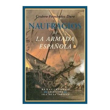 NAUFRAGIOS DE LA ARMADA...