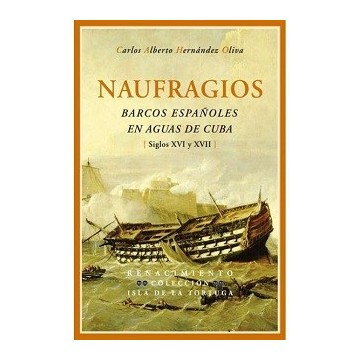 NAUFRAGIOS BARCOS ESPAÑOLES...