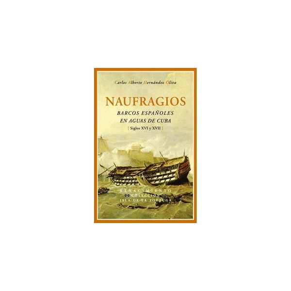 NAUFRAGIOS BARCOS ESPAÑOLES EN AGUAS...