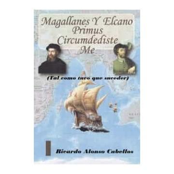 MAGALLANES Y ELCANO PRIMUS...