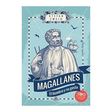 MAGALLANES, EL HOMBRE Y SU...