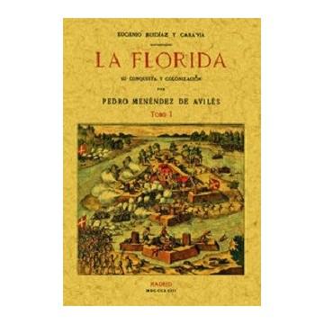 LA FLORIDA: SU CONQUISTA Y...