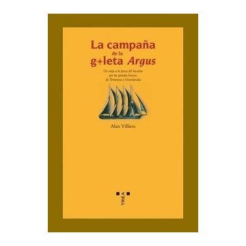 LA CAMPAÑA DE LA GOLETA ARGUS