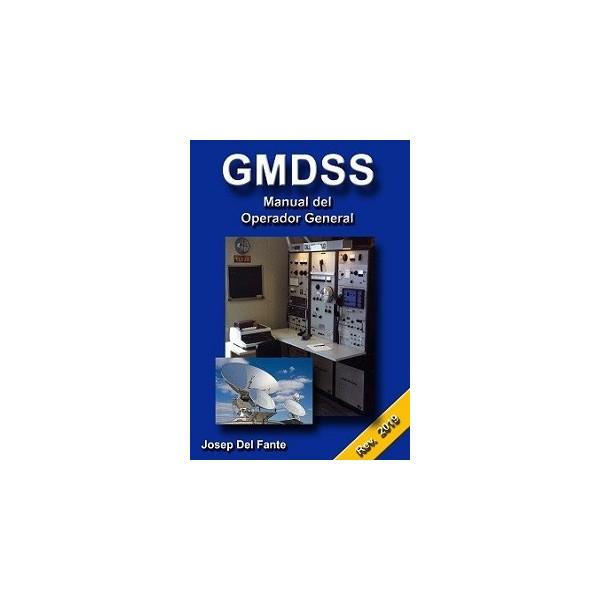 GMDSS. MANUAL DEL OPERADOR GENERAL.