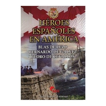 HEROES ESPAÑOLES EN AMERICA