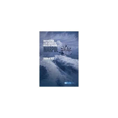 EC656S EBOOK DIRECTRICES PARA LA IMPLANTACION DEL ANEXO V DEL CONVENIO MARPOL, 2017 ED