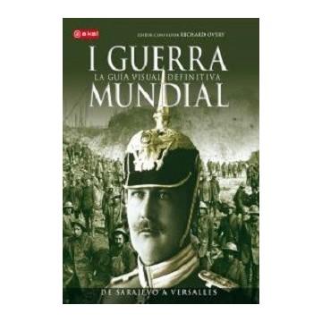 I GUERRA MUNDIAL LA GUIA...