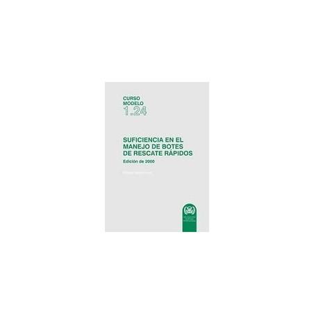 ETA124S.EBOOK. CURSO MODELO SUFICIENCIA EN EL MANEJO DE BOTES DE RESCATE RÁPIDOS.