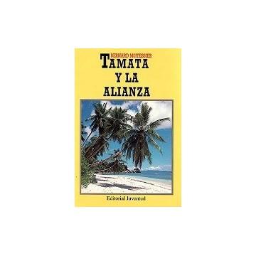 TAMATA Y LA ALIANZA