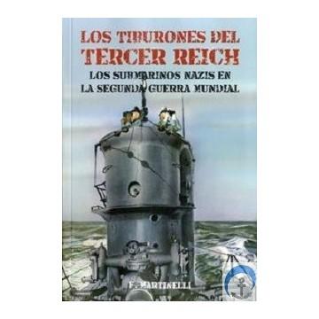 TIBURONES DEL TERCER REICH,LOS