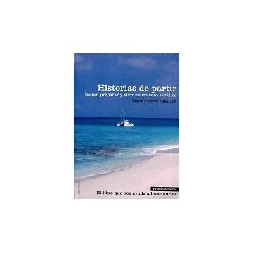 HISTORIAS DE PARTIR.SOÑAR,...