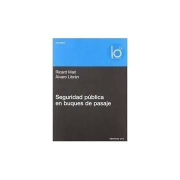 SEGURIDAD PUBLICA EN BUQUES...